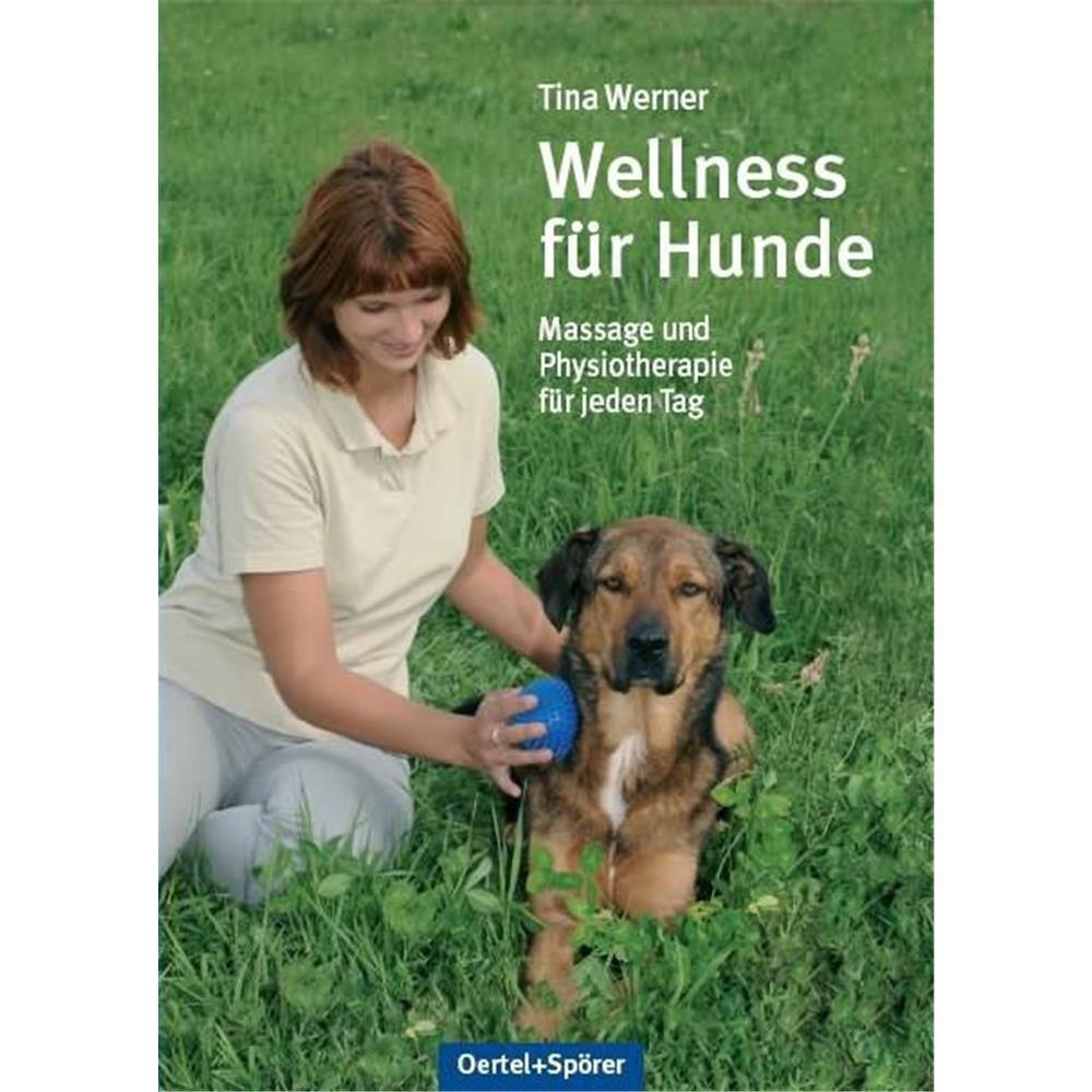Oertel   Sp U00d6rer Buch Wellness F U00dcr Hunde Von Tina Werner  14